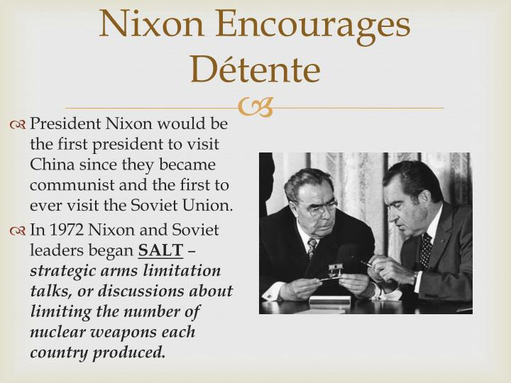 Nixon Encourages Détente