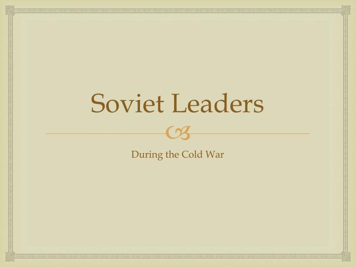 Soviet Leaders