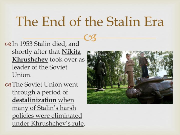 The end of the stalin era