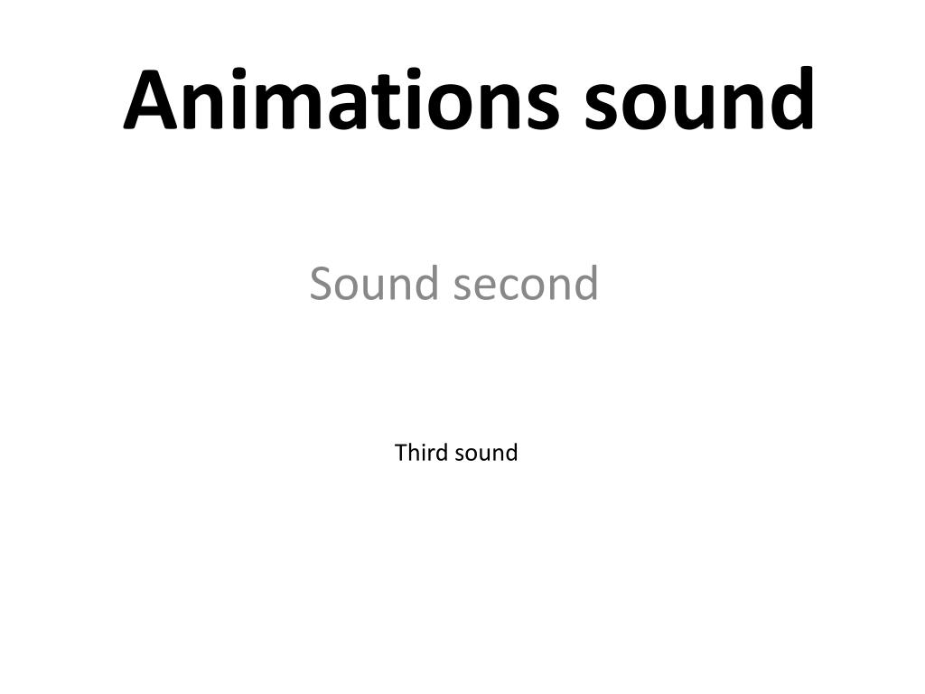 Animations sound