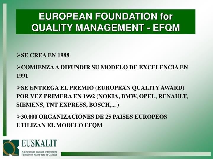 EUROPEAN FOUNDATION for QUALITY MANAGEMENT - EFQM