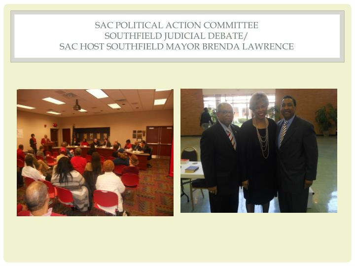 SAC POLITICAL ACTION COMMITTEE