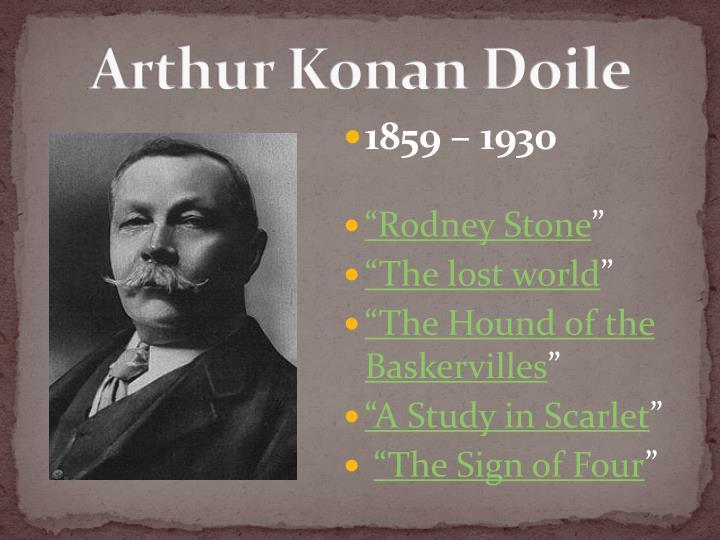 Arthur Konan Doile