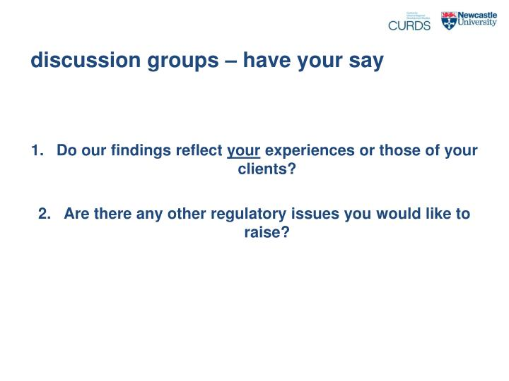 discussion groups – have your say