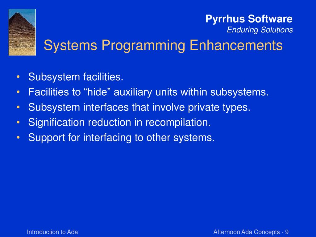 Systems Programming Enhancements