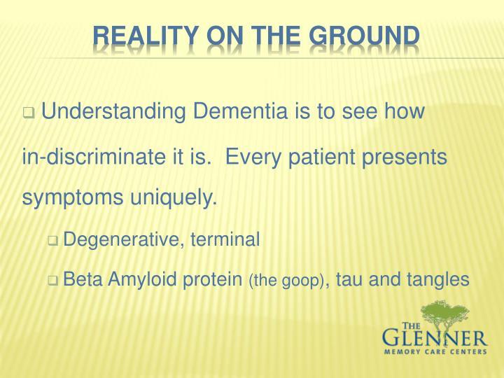 Understanding Dementia is to see how