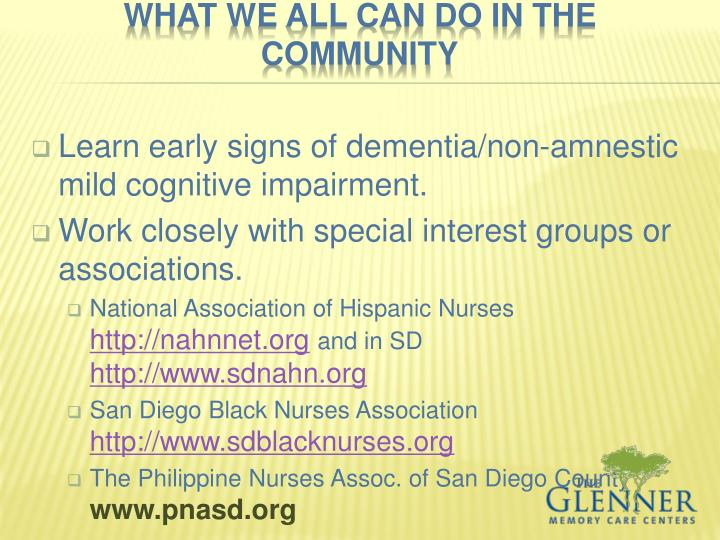 Learn early signs of dementia/non-amnestic mild cognitive impairment.