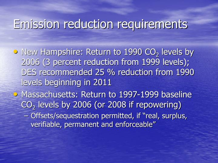 Emission reduction requirements