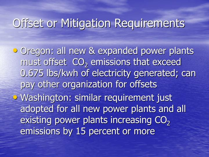 Offset or Mitigation Requirements