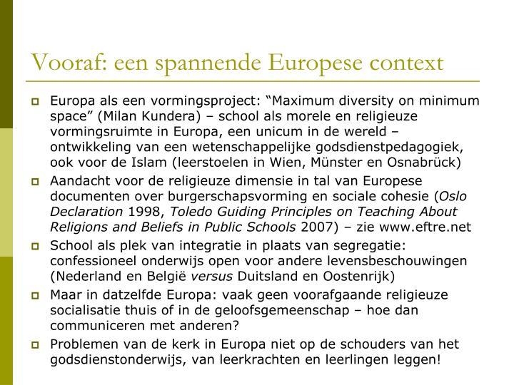 Vooraf: een spannende Europese context