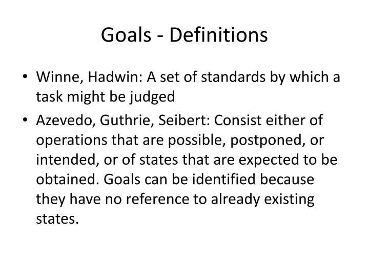 Goals - Definitions
