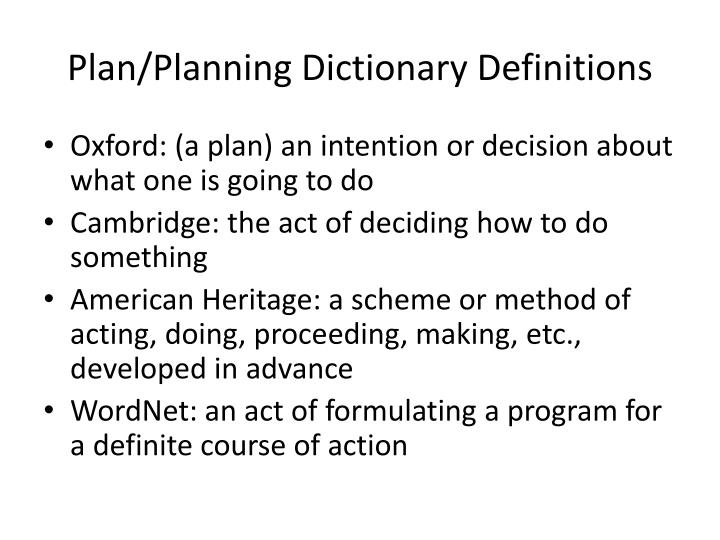 Plan/Planning Dictionary Definitions
