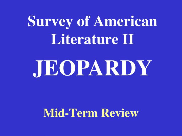 Survey of american literature ii