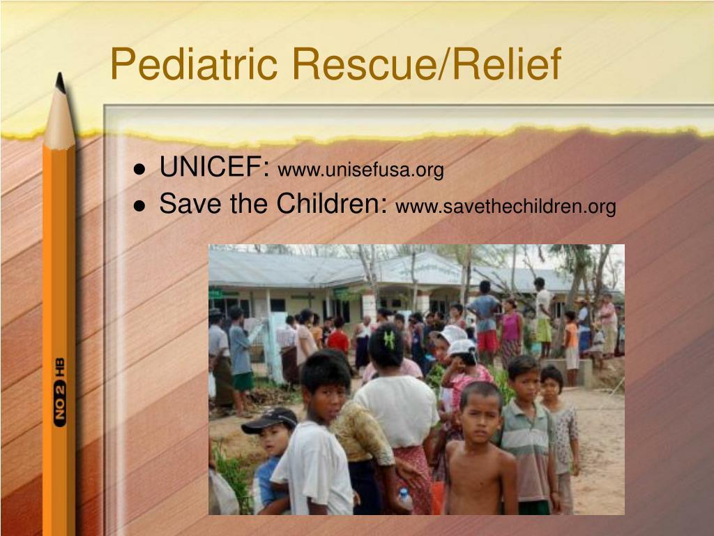 Pediatric Rescue/Relief