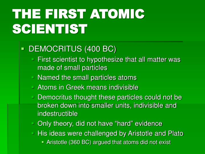 THE FIRST ATOMIC SCIENTIST
