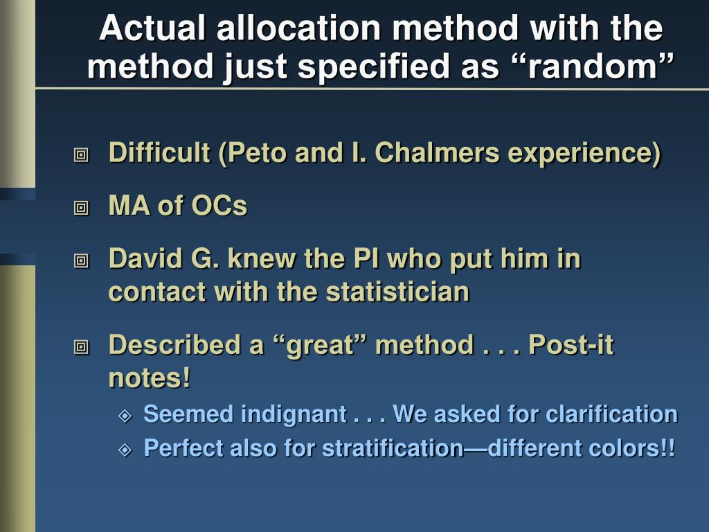 "Actual allocation method with the method just specified as ""random"""