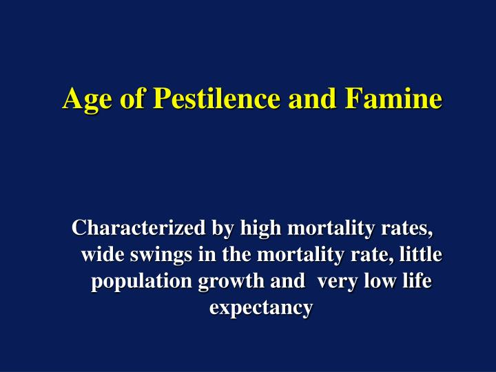Age of Pestilence and Famine