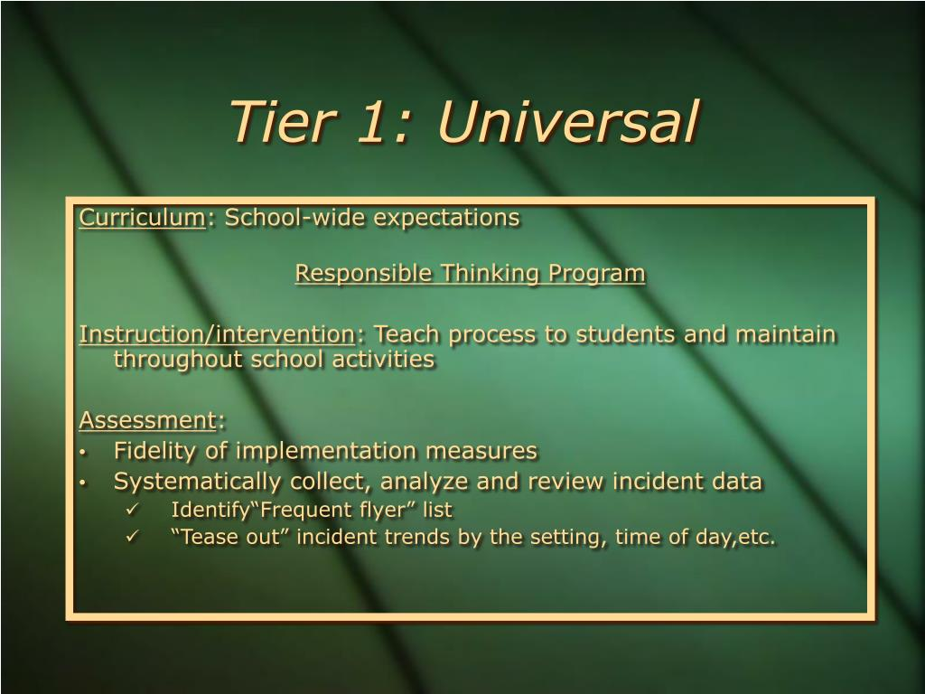 Tier 1: Universal