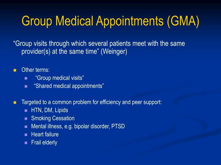 Group Medical Appointments (GMA)