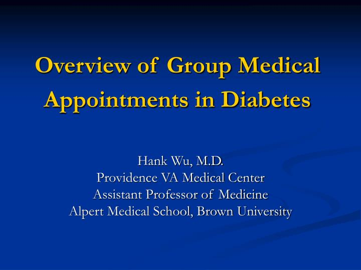 Overview of Group Medical Appointments in Diabetes