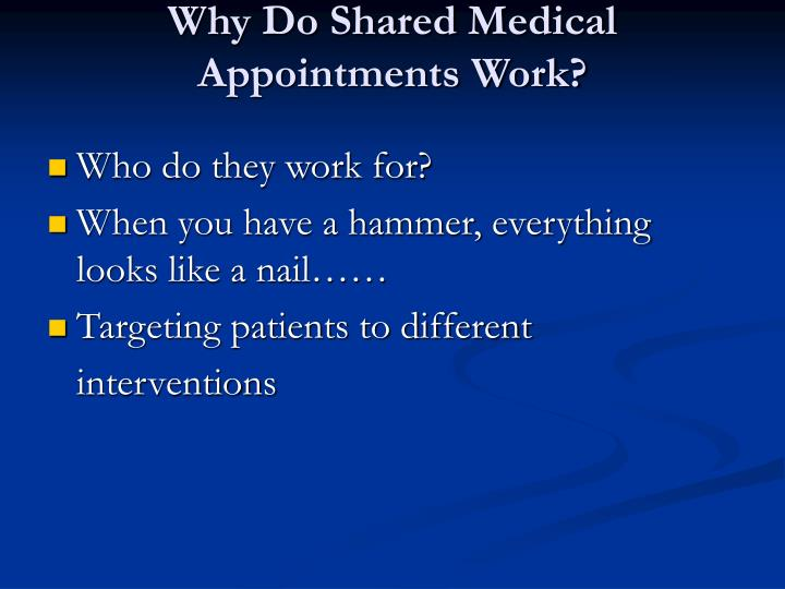 Why Do Shared Medical Appointments Work?