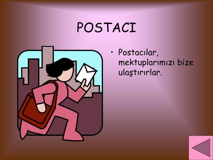 POSTACI