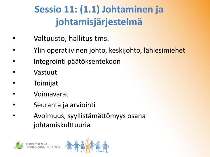 Sessio 11: (1.1) Johtaminen ja johtamisjärjestelmä
