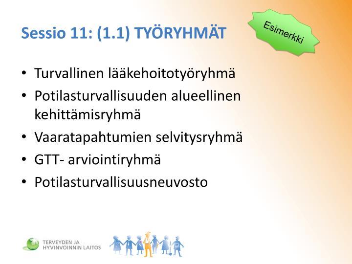 Sessio 11: (1.1) TYÖRYHMÄT