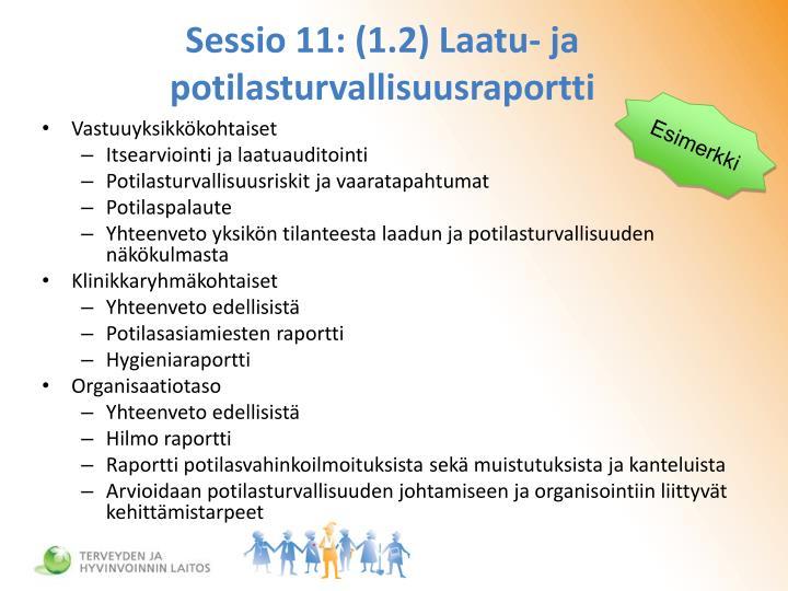 Sessio 11: (1.2) Laatu- ja potilasturvallisuusraportti
