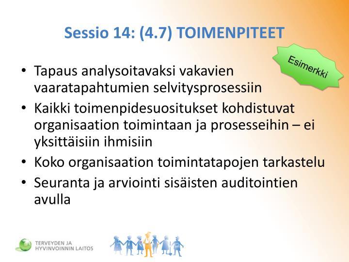 Sessio 14: (4.7) TOIMENPITEET