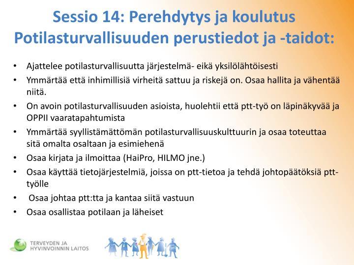 Sessio 14: Perehdytys ja koulutus Potilasturvallisuuden perustiedot ja -taidot: