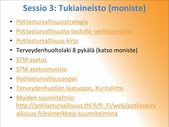 Sessio 3: Tukiaineisto (moniste)