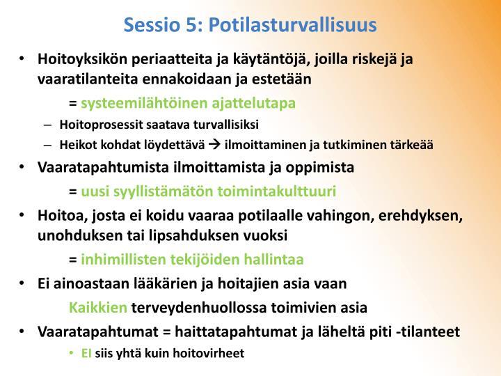 Sessio 5: Potilasturvallisuus