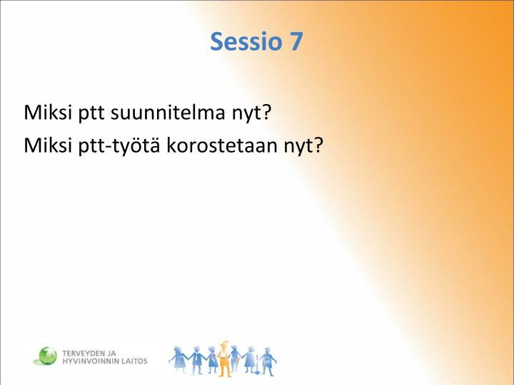 Sessio 7