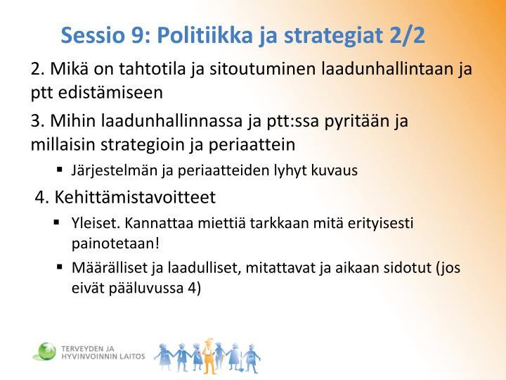 Sessio 9: Politiikka ja strategiat 2/2