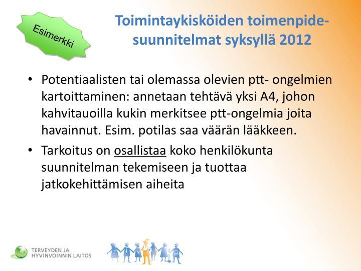 Toimintaykisköiden toimenpide-suunnitelmat syksyllä 2012