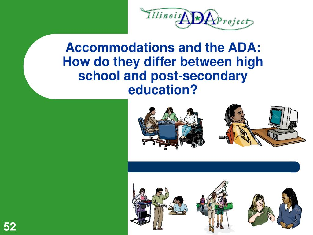 Accommodations and the ADA:  How do they differ between high school and post-secondary education?