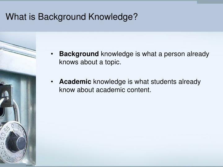 What is Background Knowledge?