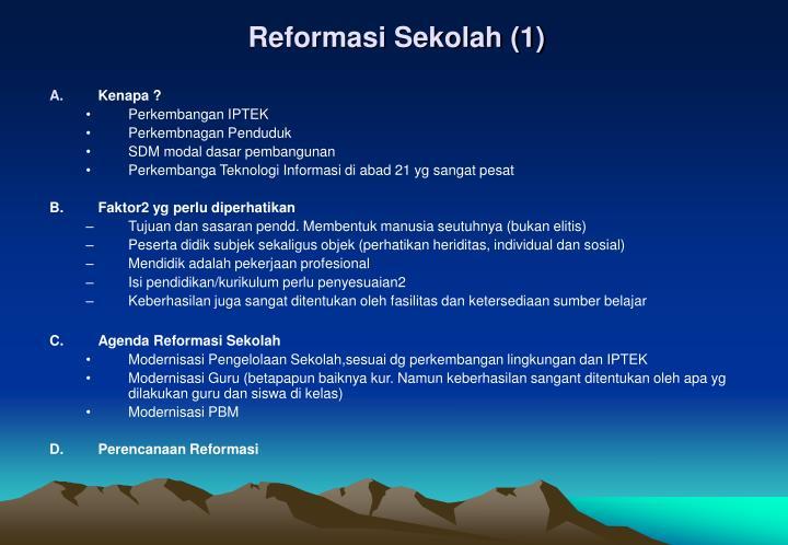 Reformasi Sekolah (1)