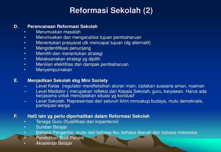 Reformasi Sekolah (2)