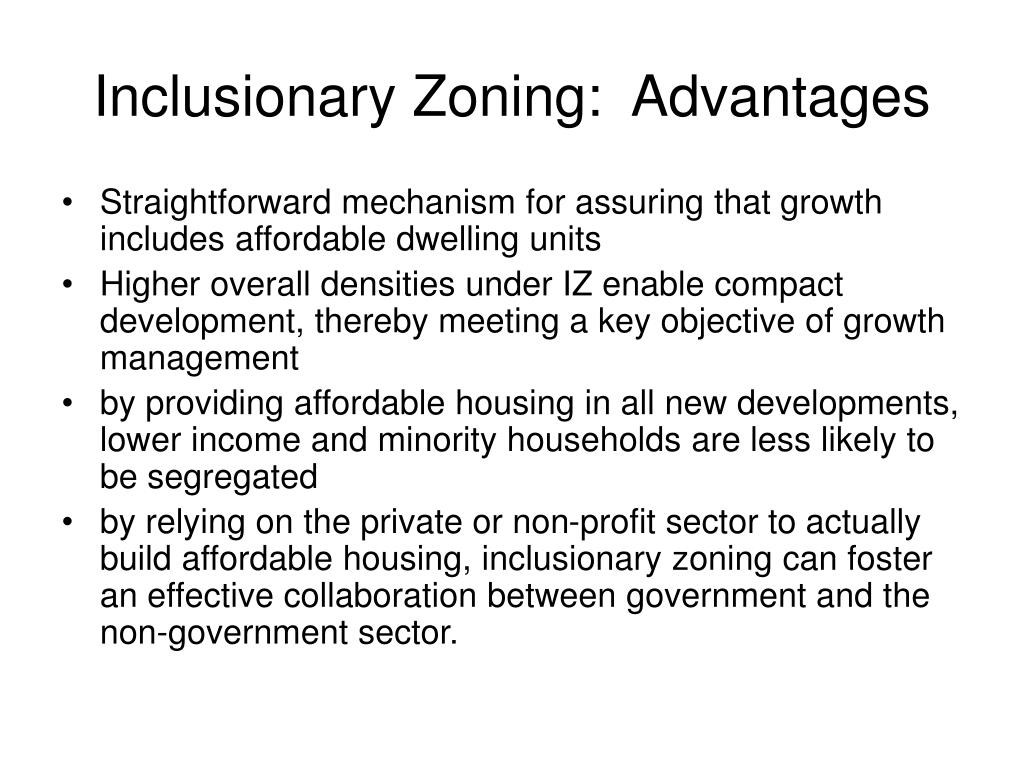 Inclusionary Zoning:  Advantages