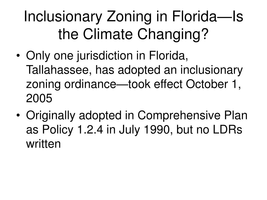 Inclusionary Zoning in Florida—Is the Climate Changing?