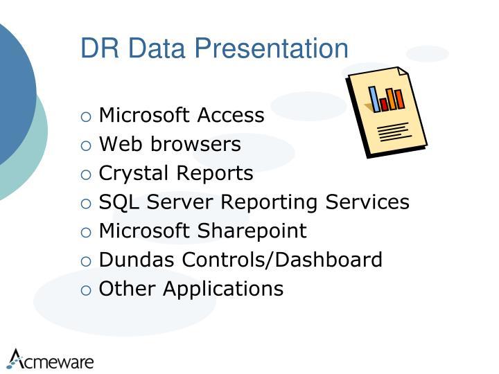 DR Data Presentation