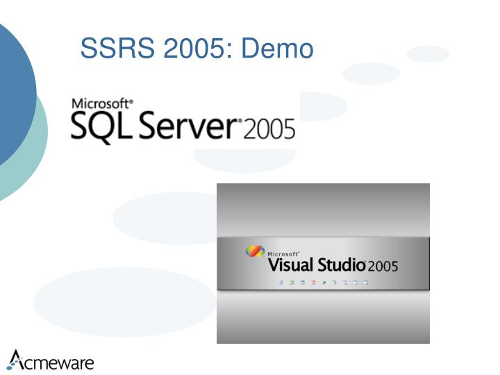 SSRS 2005: Demo