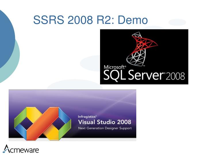 SSRS 2008 R2: Demo