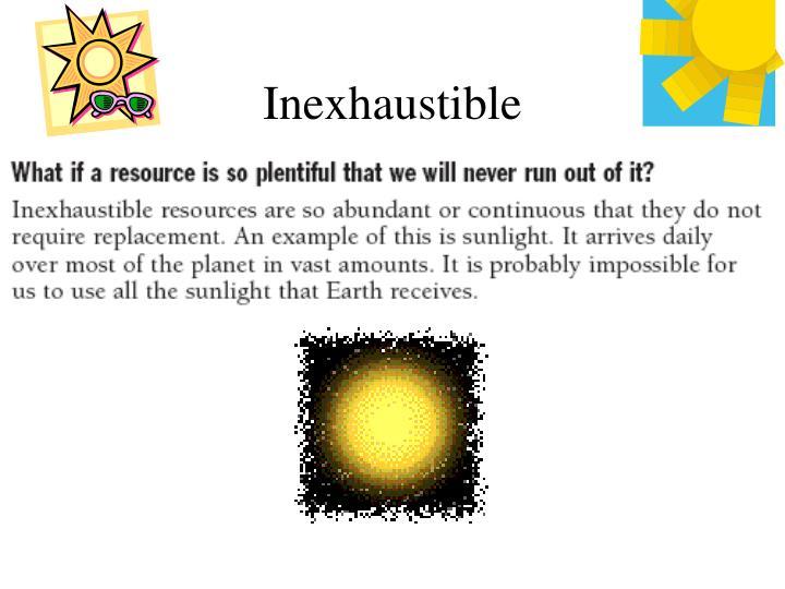 Inexhaustible