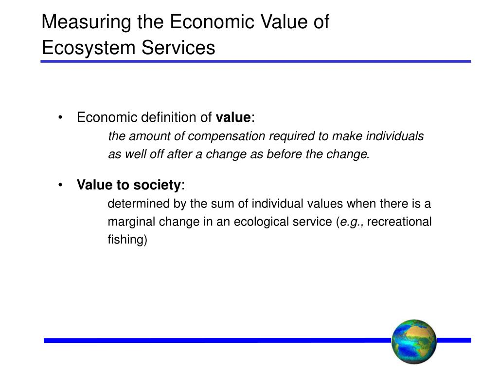 Measuring the Economic Value of Ecosystem Services