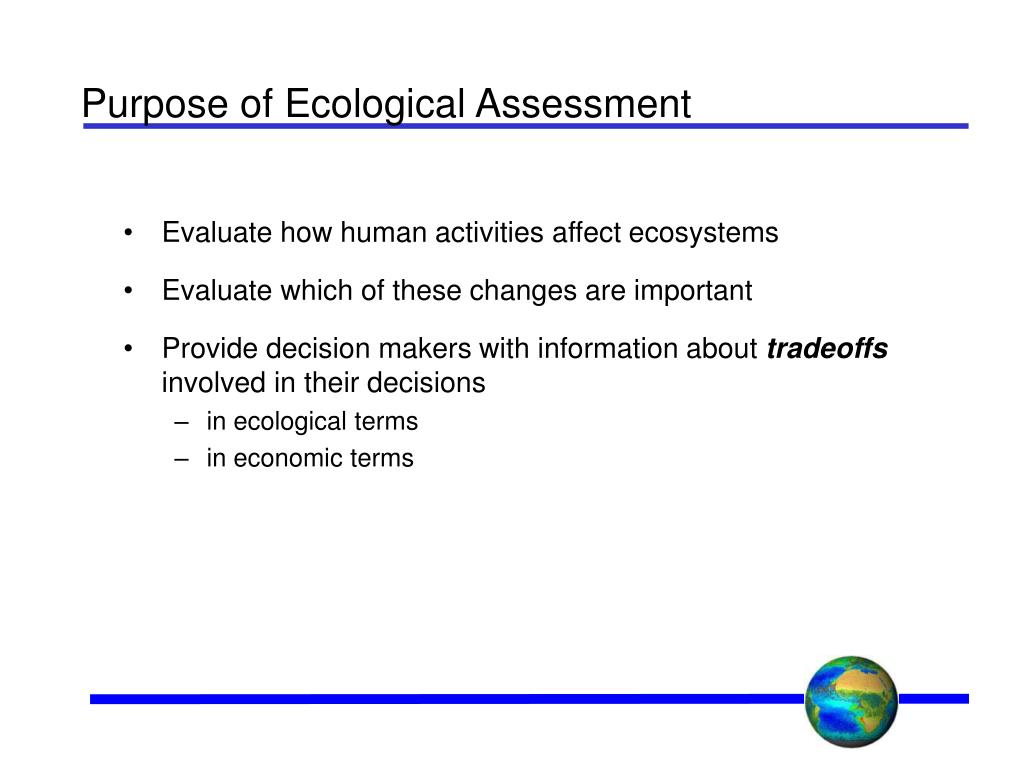 Purpose of Ecological Assessment