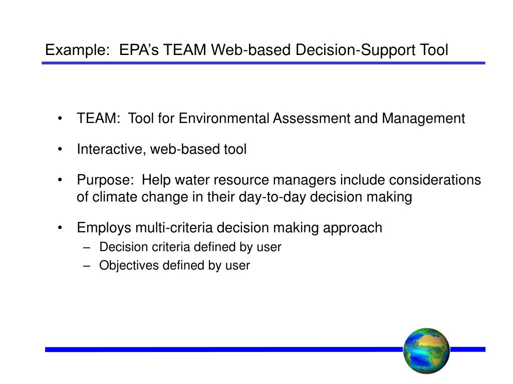 Example:  EPA's TEAM Web-based Decision-Support Tool