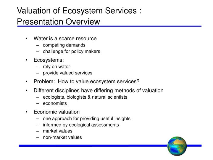 Valuation of ecosystem services presentation overview